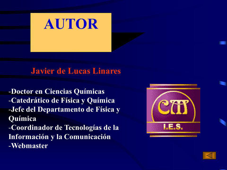 AUTOR Javier de Lucas Linares Doctor en Ciencias Químicas
