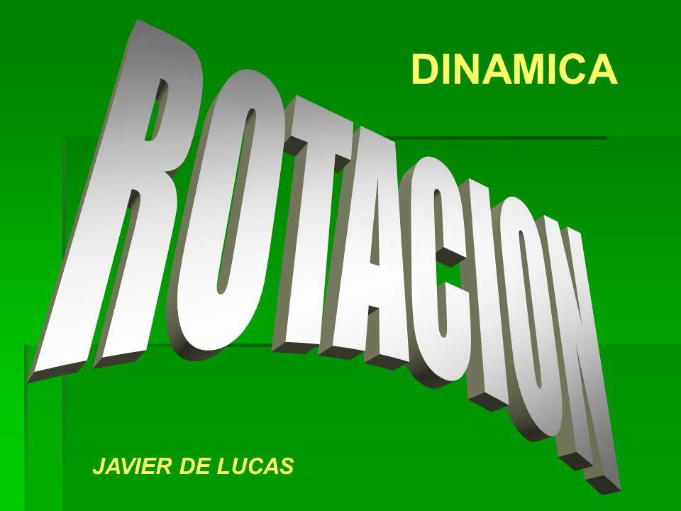 DINAMICA ROTACION JAVIER DE LUCAS