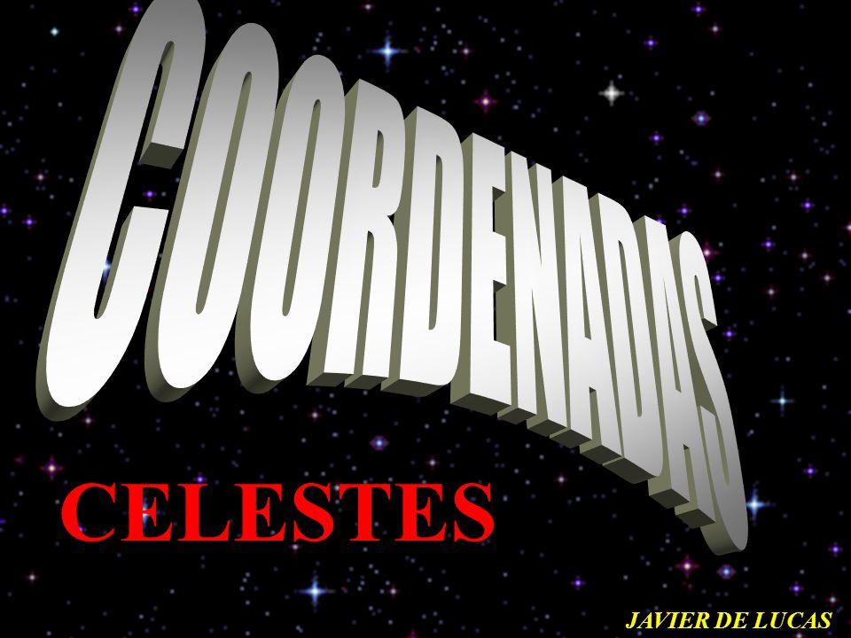 COORDENADAS CELESTES JAVIER DE LUCAS