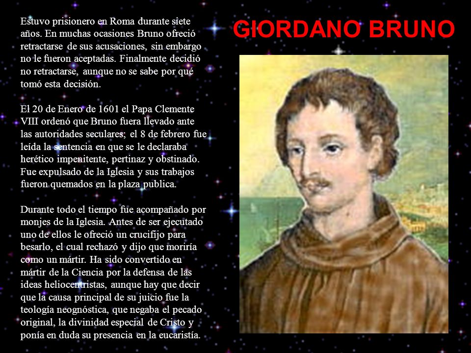 Estuvo prisionero en Roma durante siete años