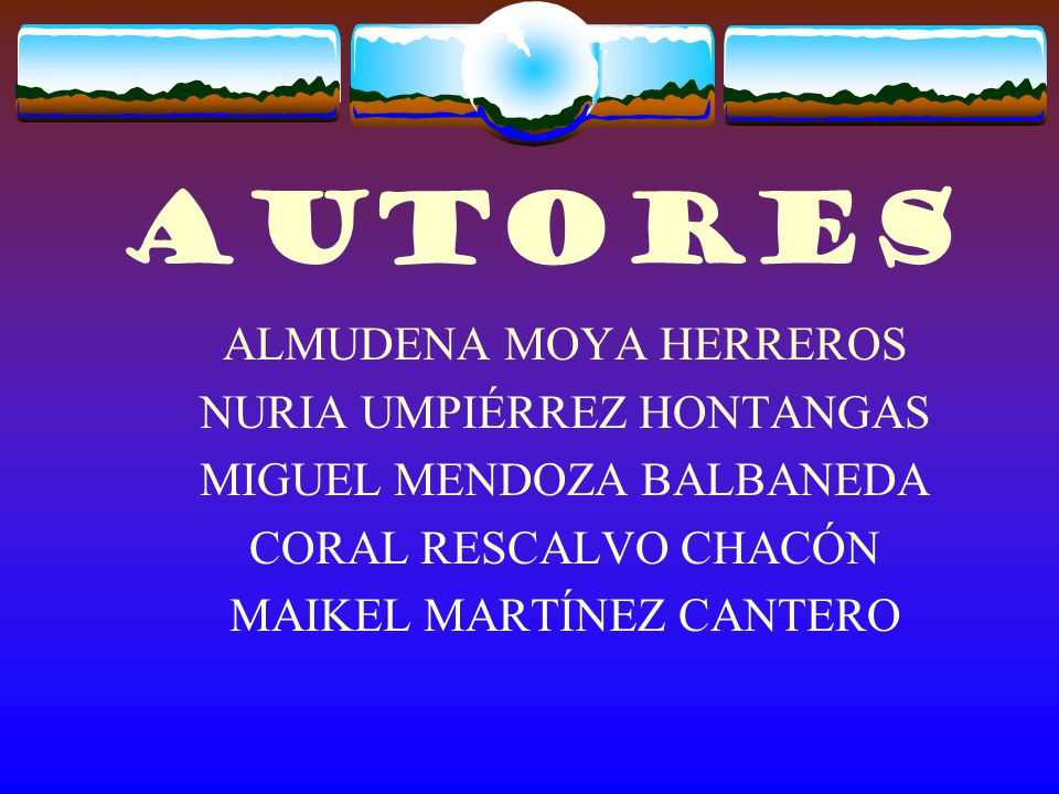 AUTORES ALMUDENA MOYA HERREROS NURIA UMPIÉRREZ HONTANGAS