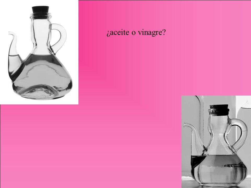 ¿aceite o vinagre