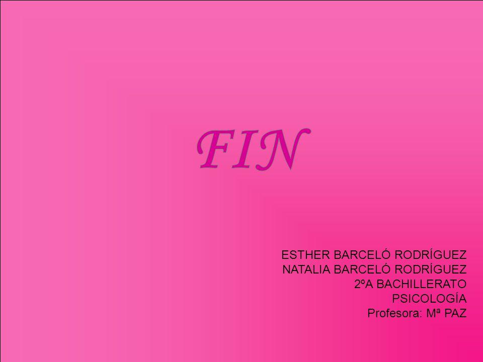 FIN ESTHER BARCELÓ RODRÍGUEZ NATALIA BARCELÓ RODRÍGUEZ