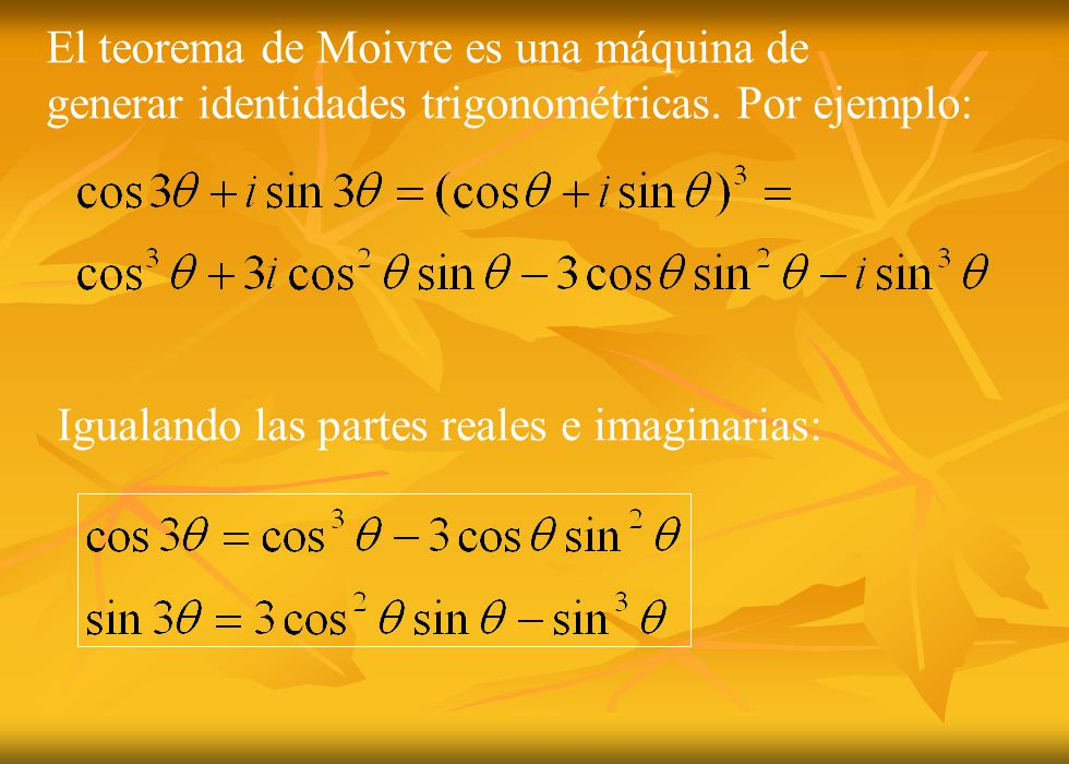 El teorema de Moivre es una máquina de