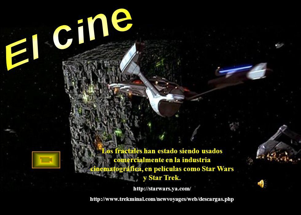 El cine Los fractales han estado siendo usados comercialmente en la industria cinematográfica, en películas como Star Wars y Star Trek.
