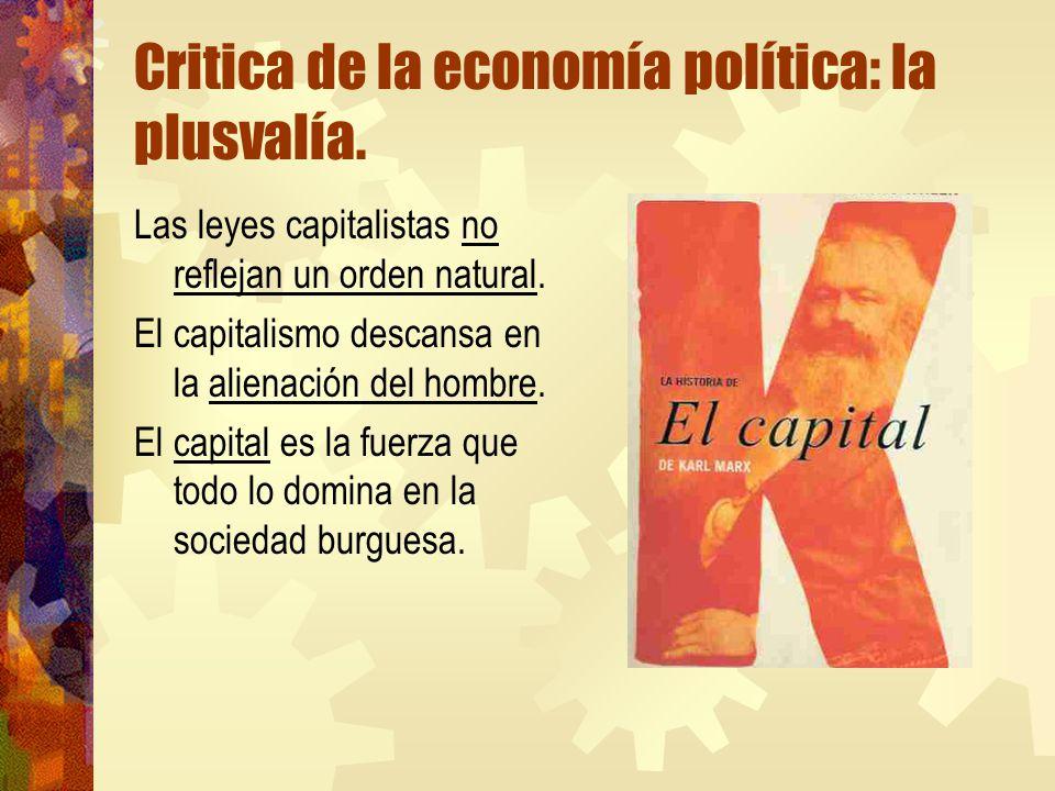 Critica de la economía política: la plusvalía.