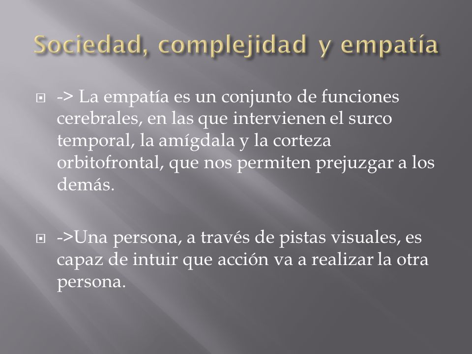 Sociedad, complejidad y empatía