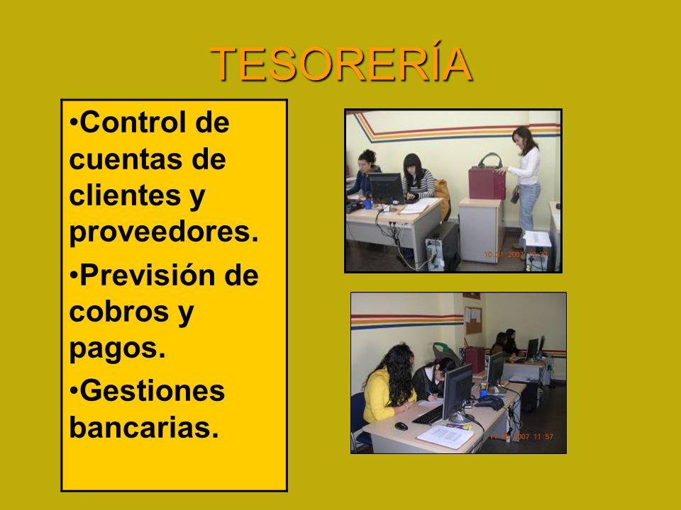 TESORERÍA Control de cuentas de clientes y proveedores.