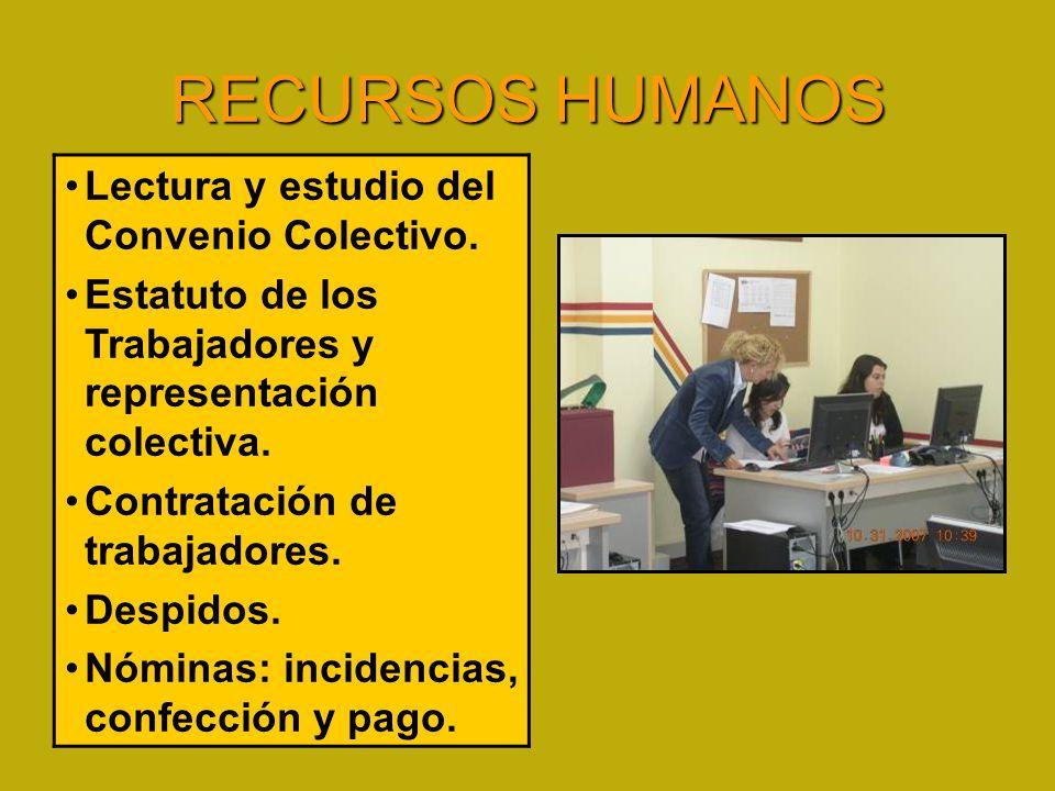 RECURSOS HUMANOS Lectura y estudio del Convenio Colectivo.
