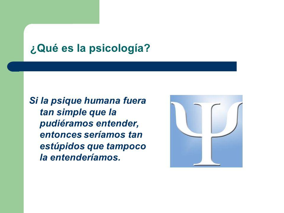 ¿Qué es la psicología.