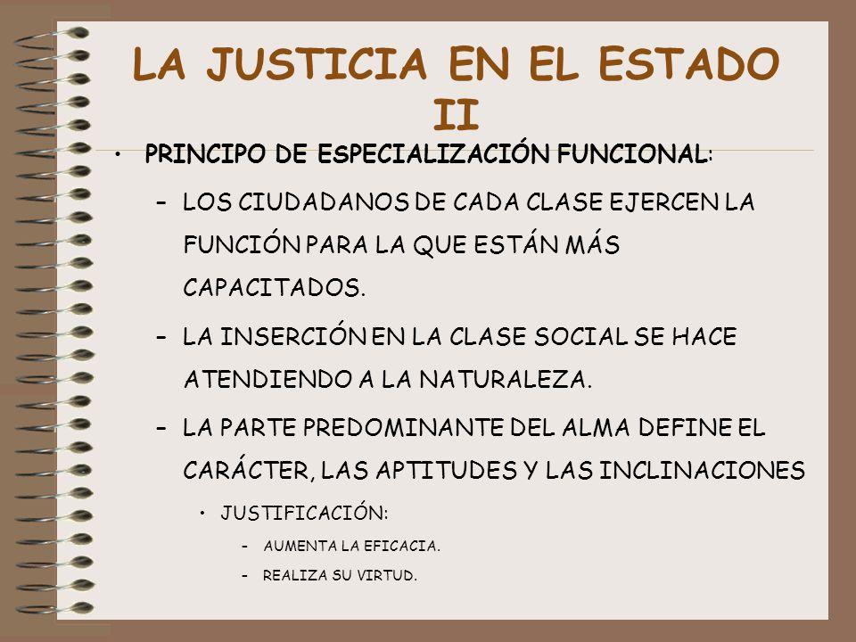 LA JUSTICIA EN EL ESTADO II