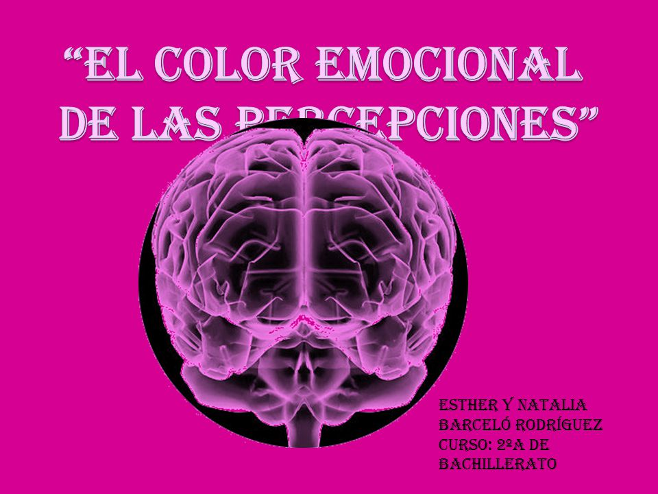 EL COLOR EMOCIONAL DE LAS PERCEPCIONES