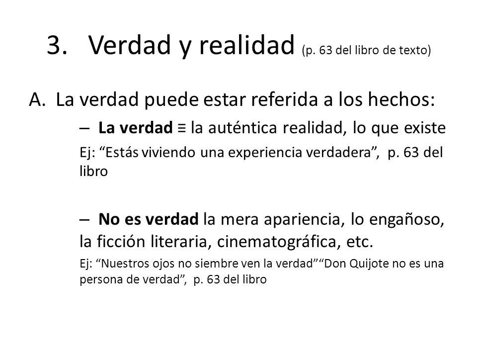 3. Verdad y realidad (p. 63 del libro de texto)