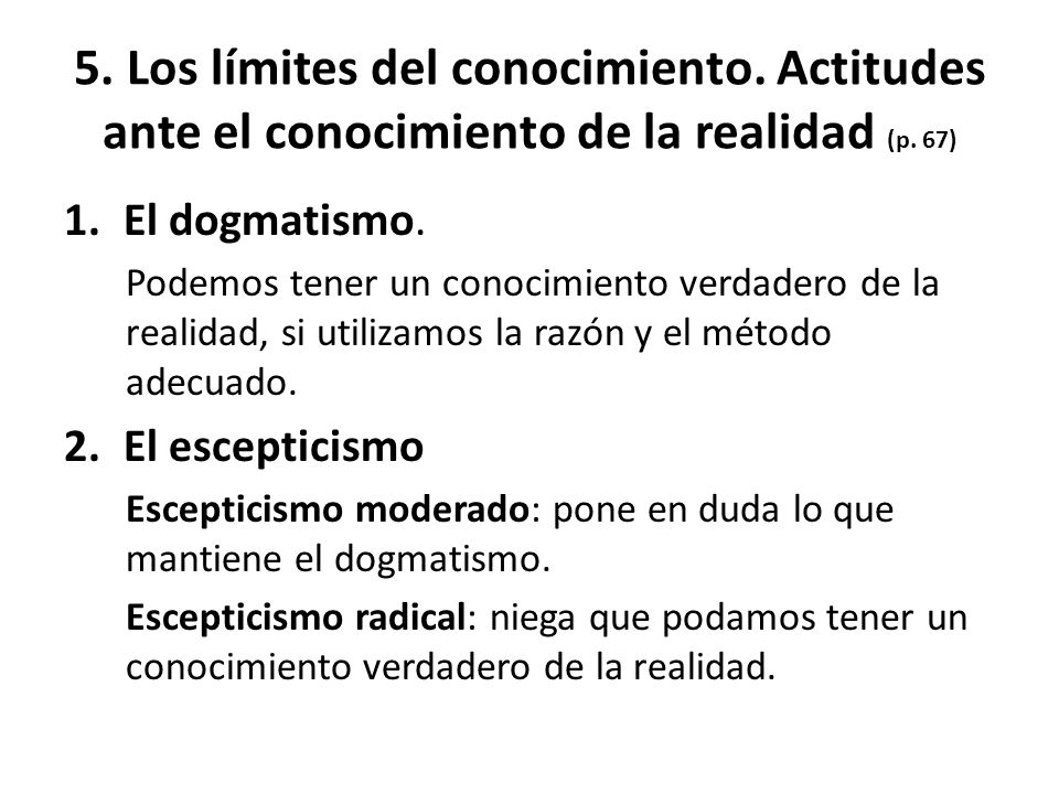5. Los límites del conocimiento