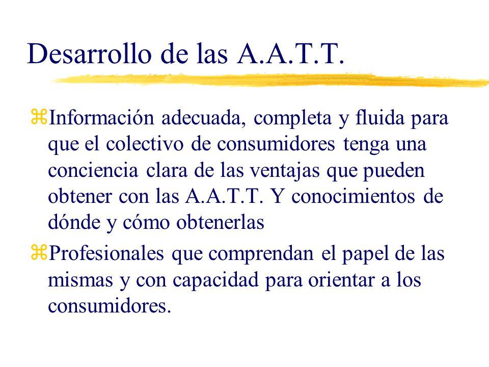 Desarrollo de las A.A.T.T.
