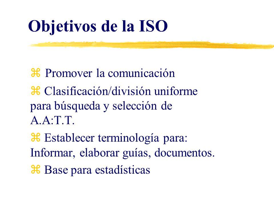 Objetivos de la ISO Promover la comunicación