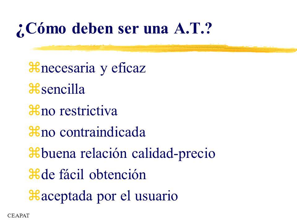 ¿Cómo deben ser una A.T. necesaria y eficaz sencilla no restrictiva