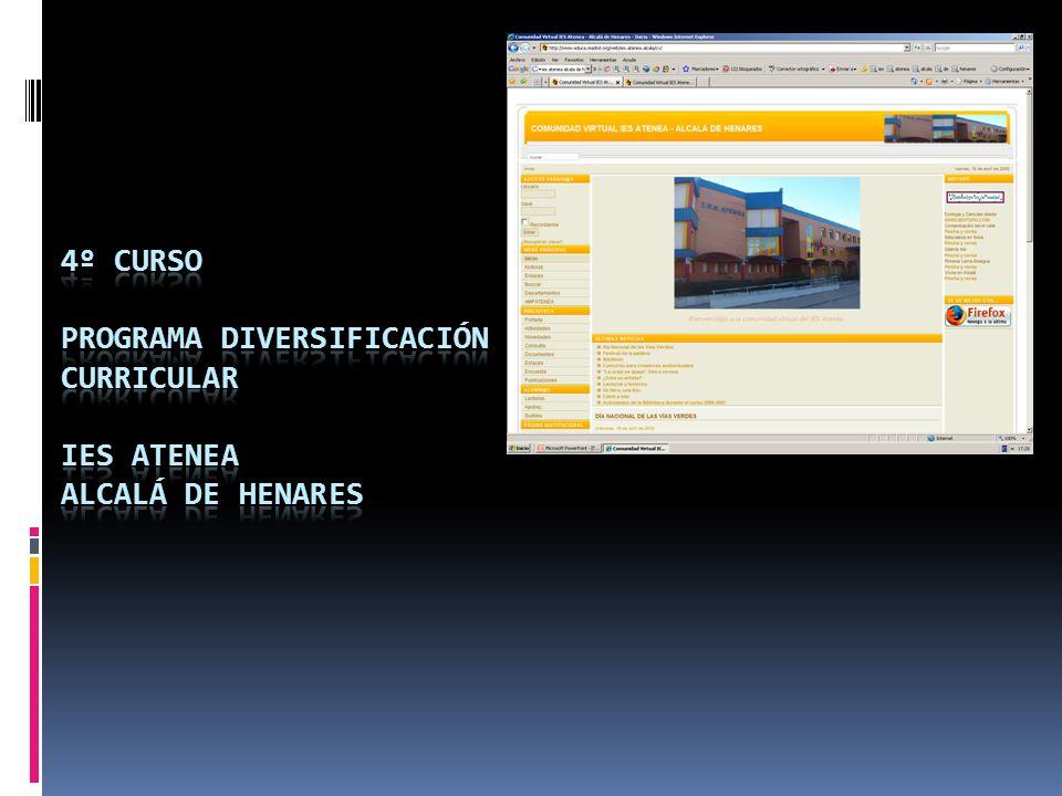 4º CURSO PROGRAMA DIVERSIFICACIÓN CURRICULAR IES ATENEA ALCALÁ DE HENARES