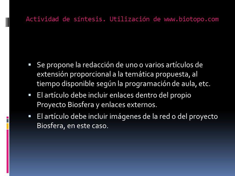 Actividad de síntesis. Utilización de www.biotopo.com