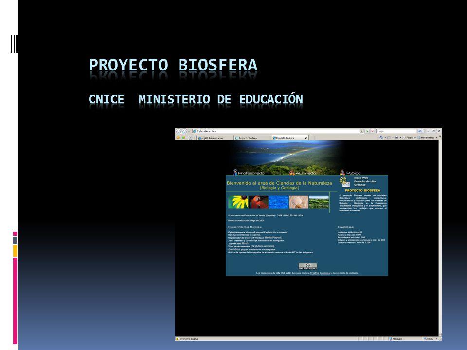 Proyecto biosfera CNICE MINISTERIO DE EDUCACIÓN