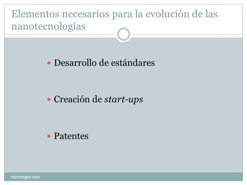 Elementos necesarios para la evolución de las nanotecnologías