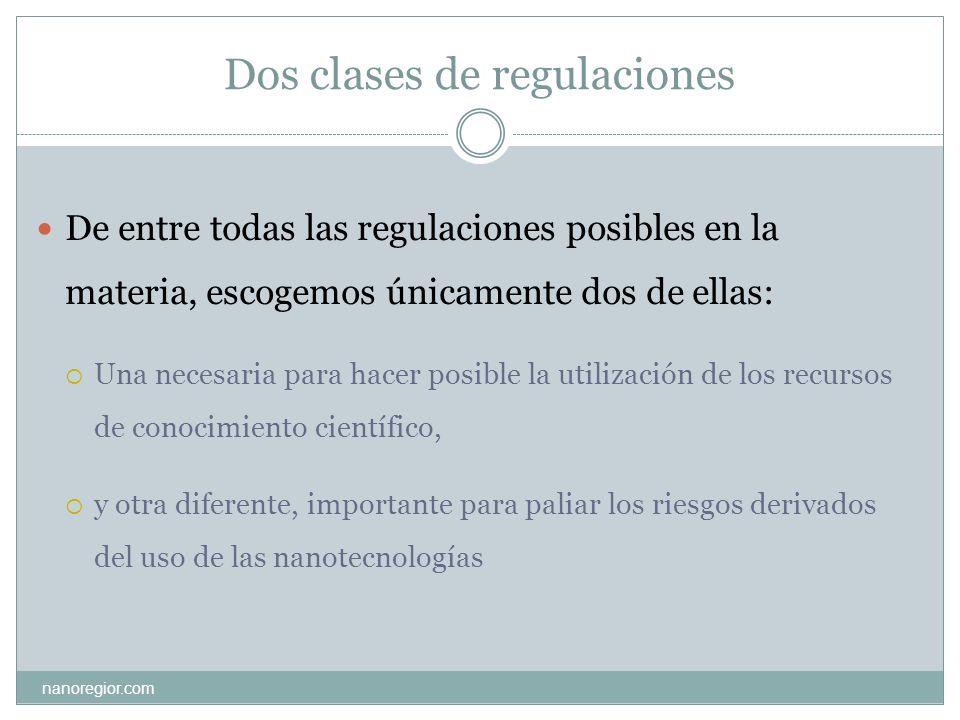Dos clases de regulaciones