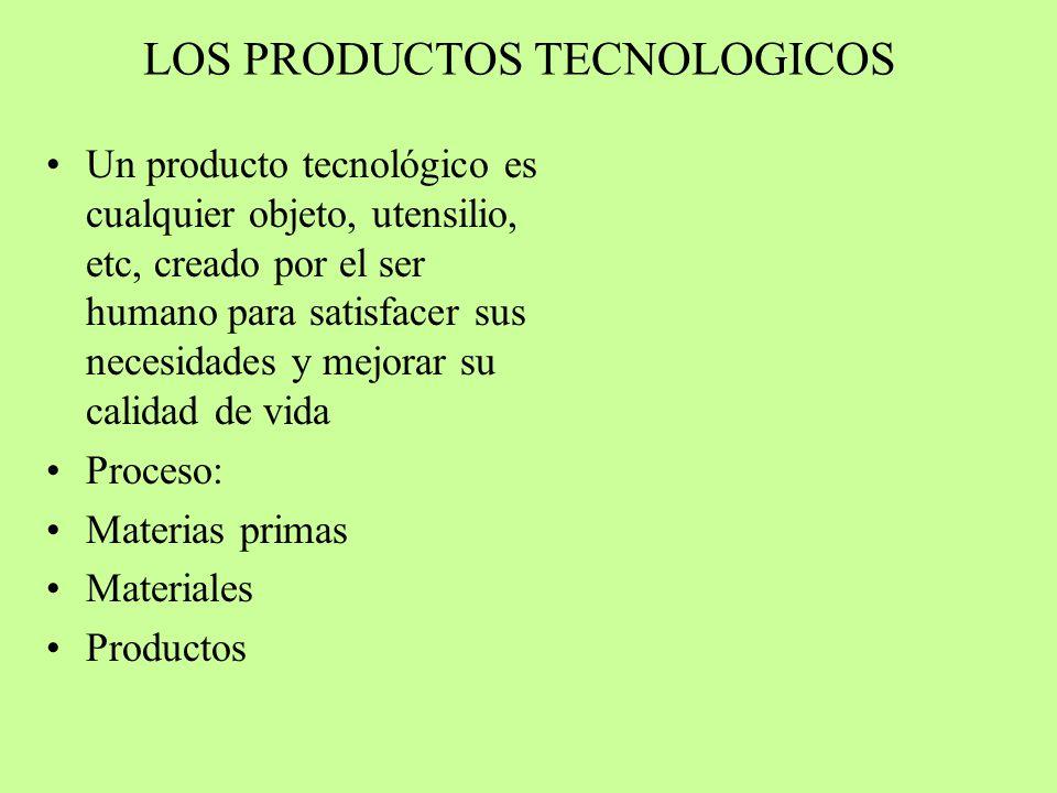 LOS PRODUCTOS TECNOLOGICOS
