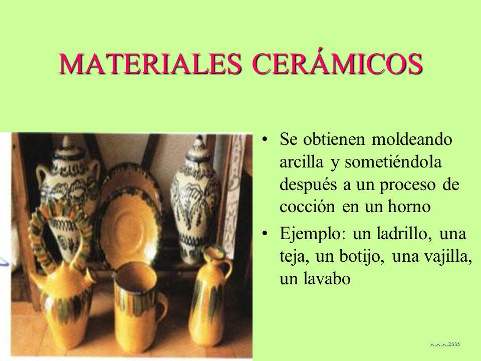 MATERIALES CERÁMICOS Se obtienen moldeando arcilla y sometiéndola después a un proceso de cocción en un horno.
