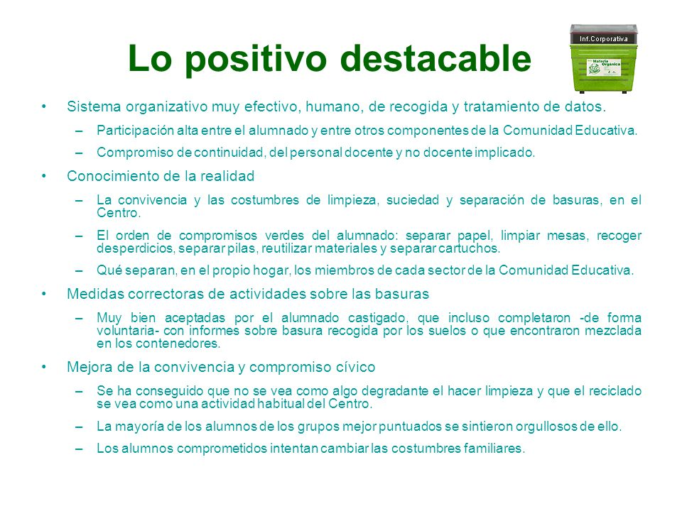 Lo positivo destacable