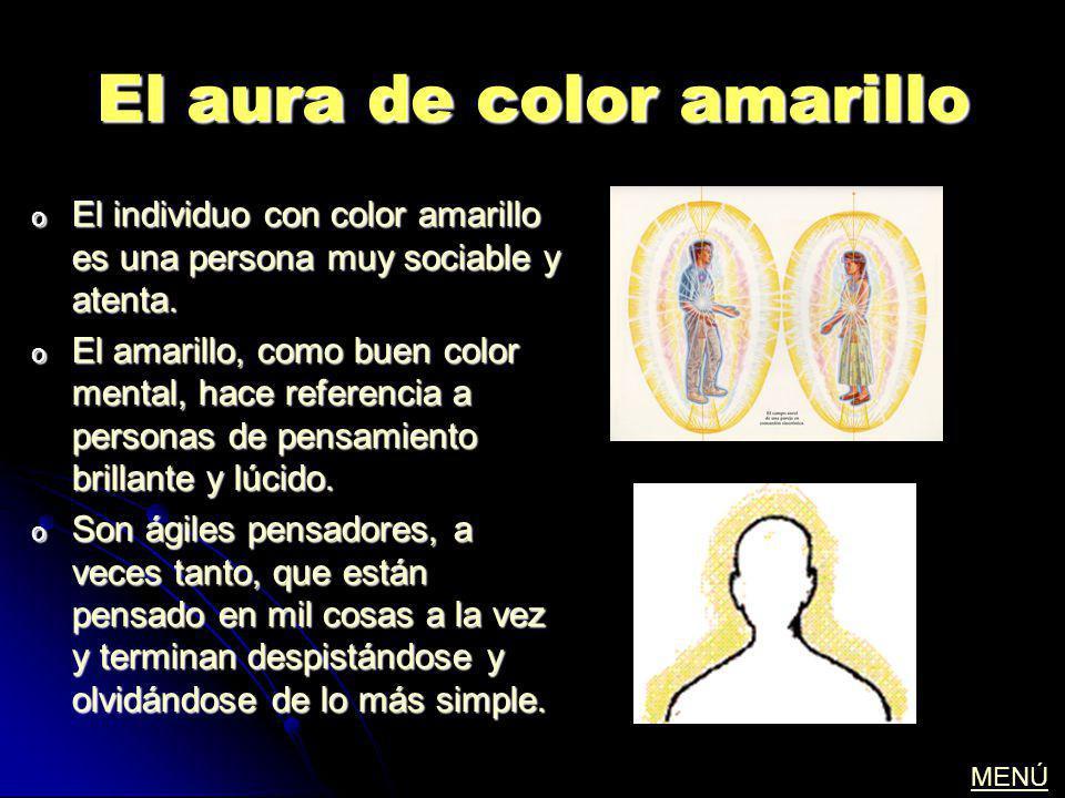 El aura de color amarillo