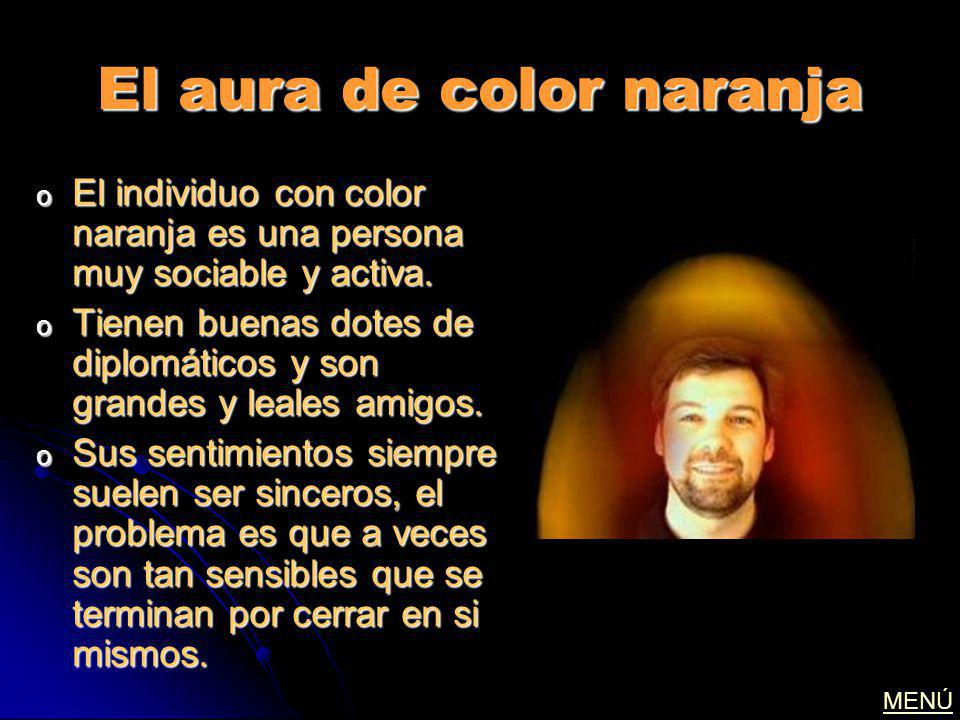 El aura de color naranja