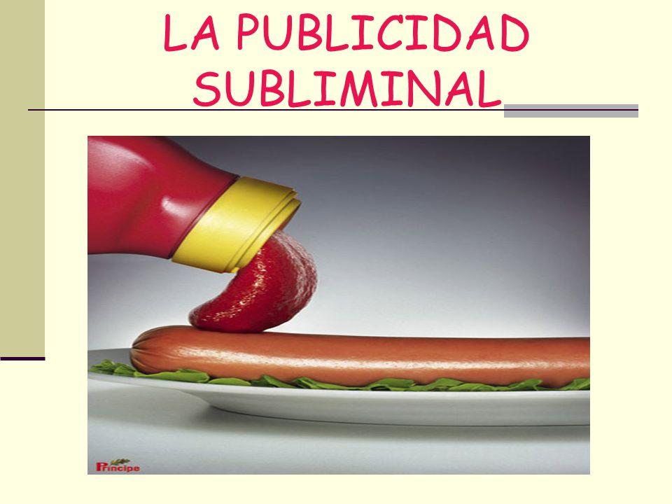 LA PUBLICIDAD SUBLIMINAL