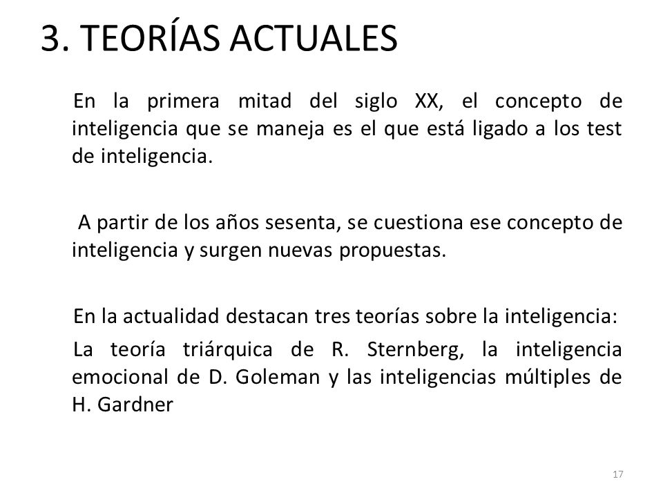 3. TEORÍAS ACTUALES