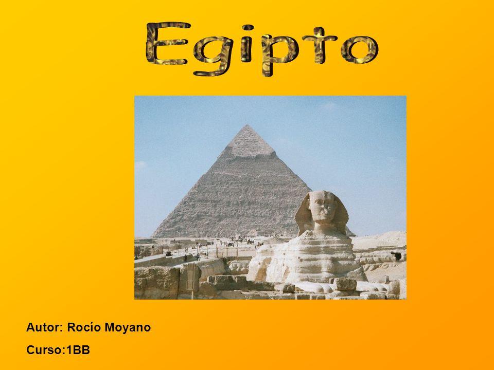 Egipto Autor: Rocío Moyano Curso:1BB