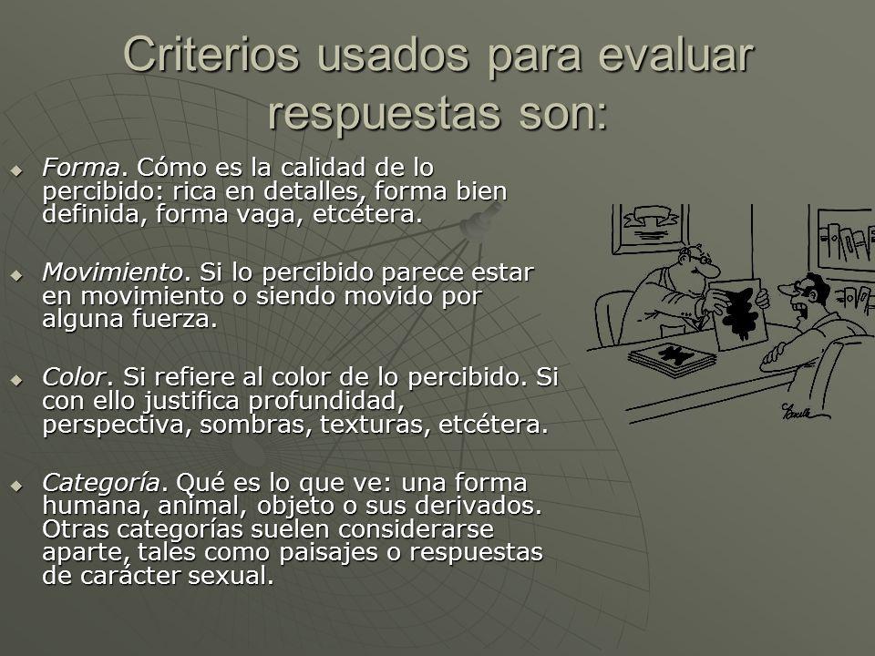 Criterios usados para evaluar respuestas son: