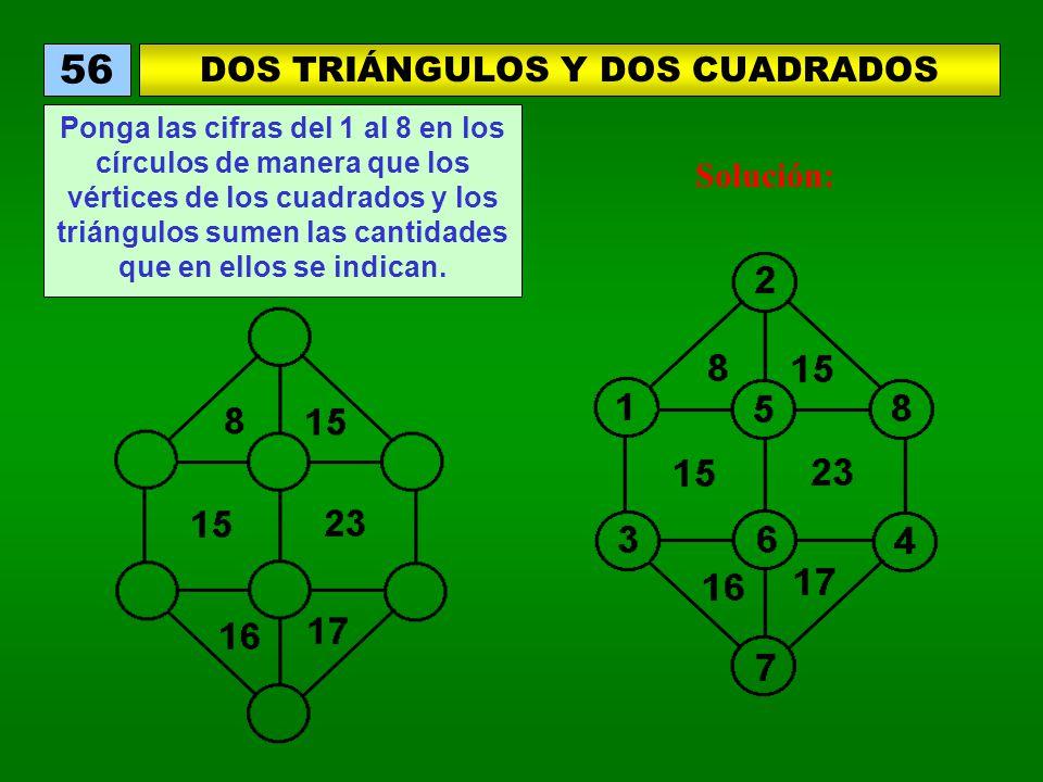 DOS TRIÁNGULOS Y DOS CUADRADOS