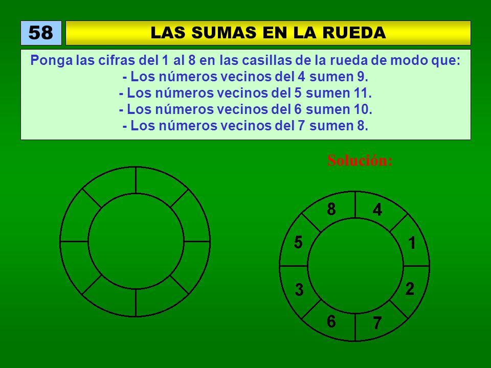 58 LAS SUMAS EN LA RUEDA Solución: