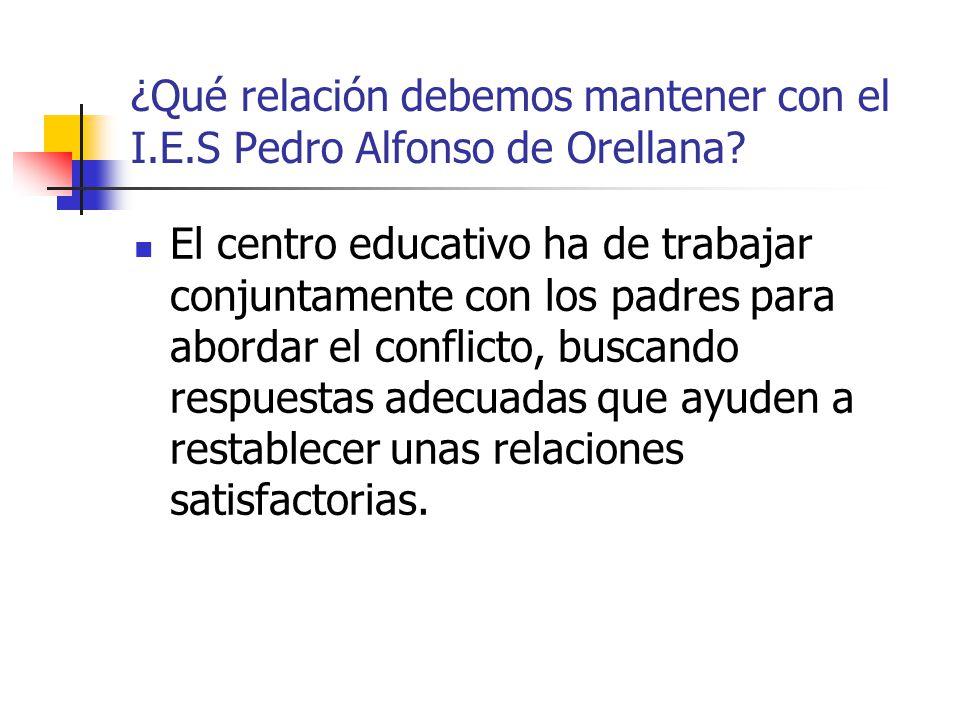 ¿Qué relación debemos mantener con el I.E.S Pedro Alfonso de Orellana