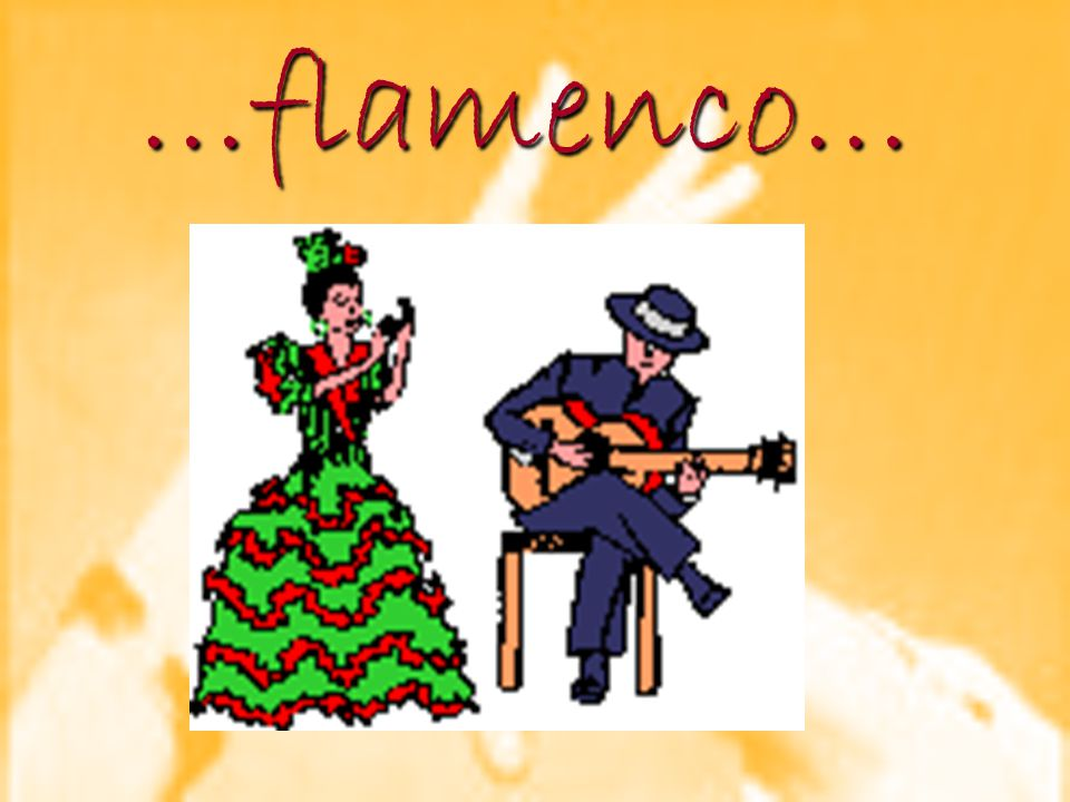…flamenco…