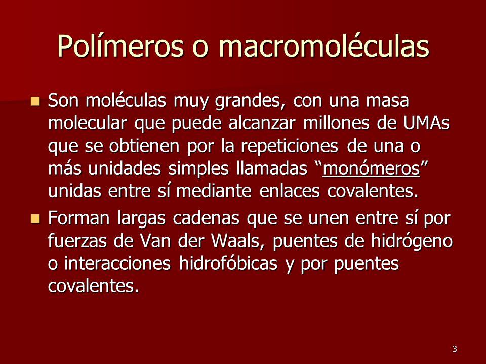 Polímeros o macromoléculas