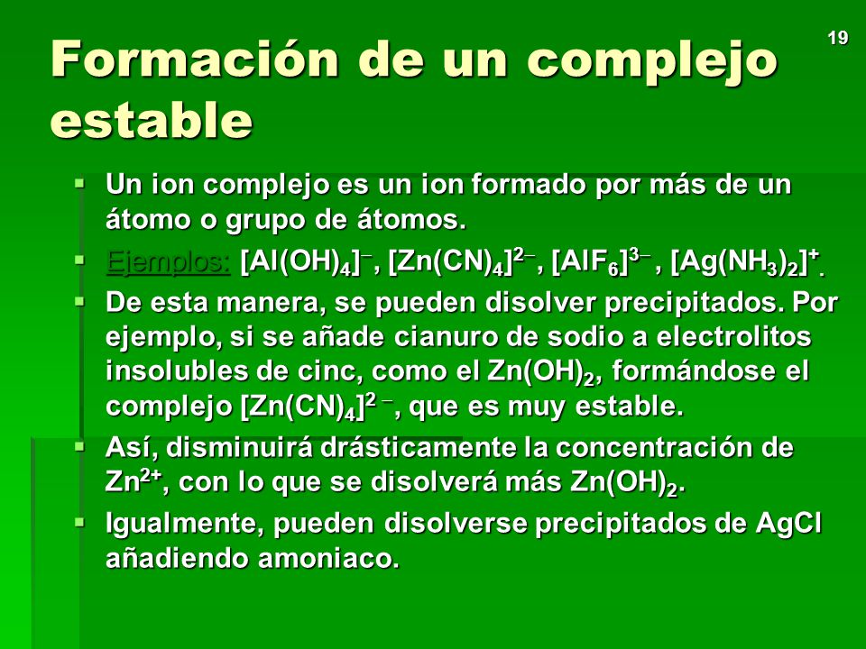 Formación de un complejo estable