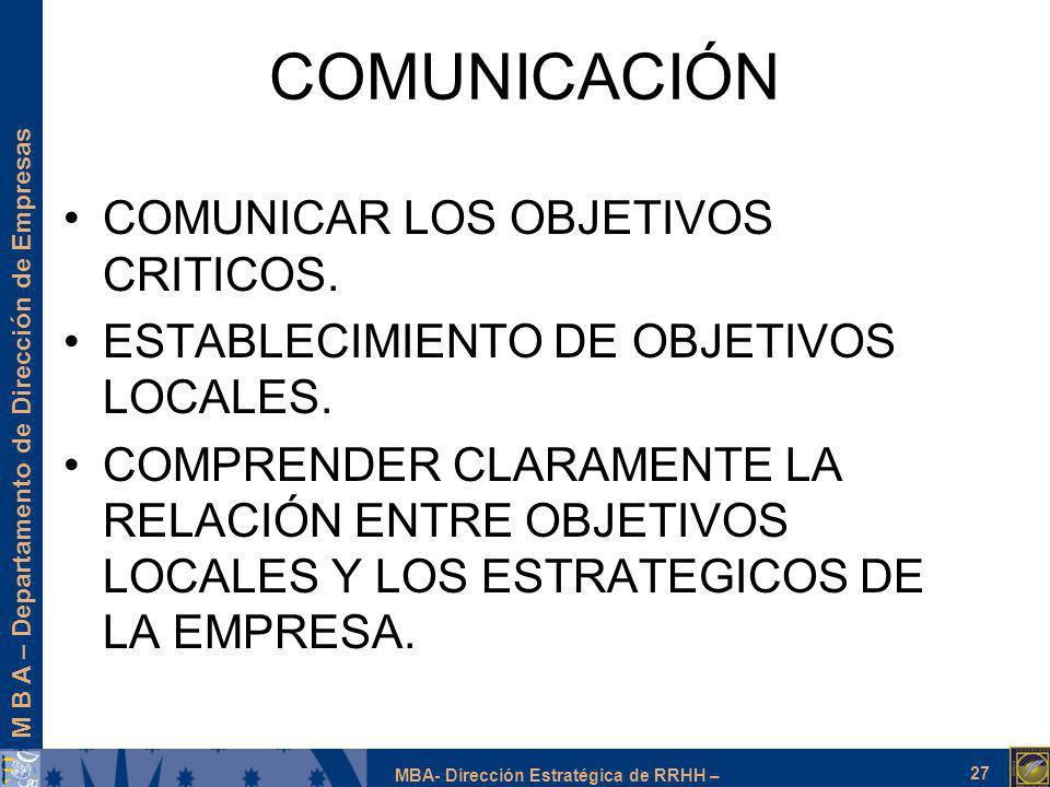 COMUNICACIÓN COMUNICAR LOS OBJETIVOS CRITICOS.