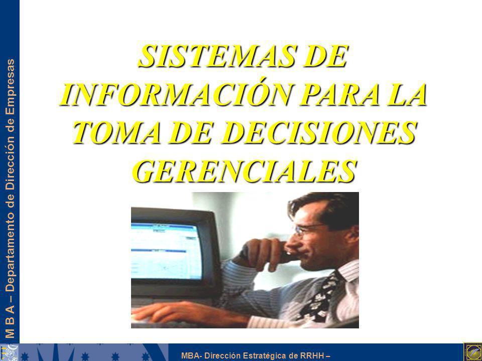 SISTEMAS DE INFORMACIÓN PARA LA TOMA DE DECISIONES GERENCIALES