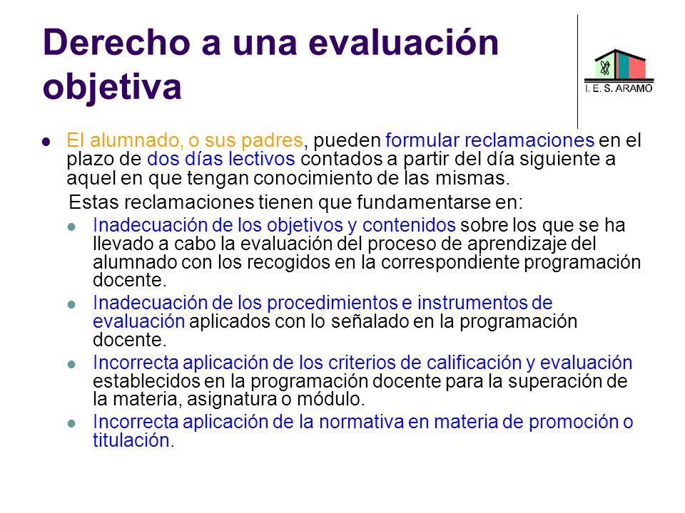 Derecho a una evaluación objetiva