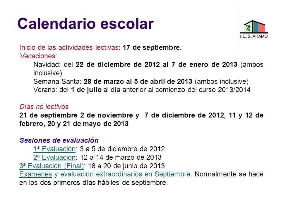 Calendario escolar Inicio de las actividades lectivas: 17 de septiembre. .Vacaciones: