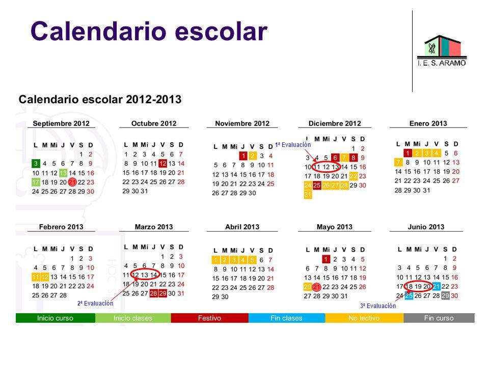 Calendario escolar 2ª Evaluación 1ª Evaluación 3ª Evaluación