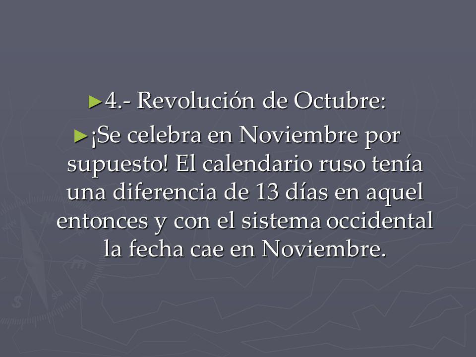 4.- Revolución de Octubre: