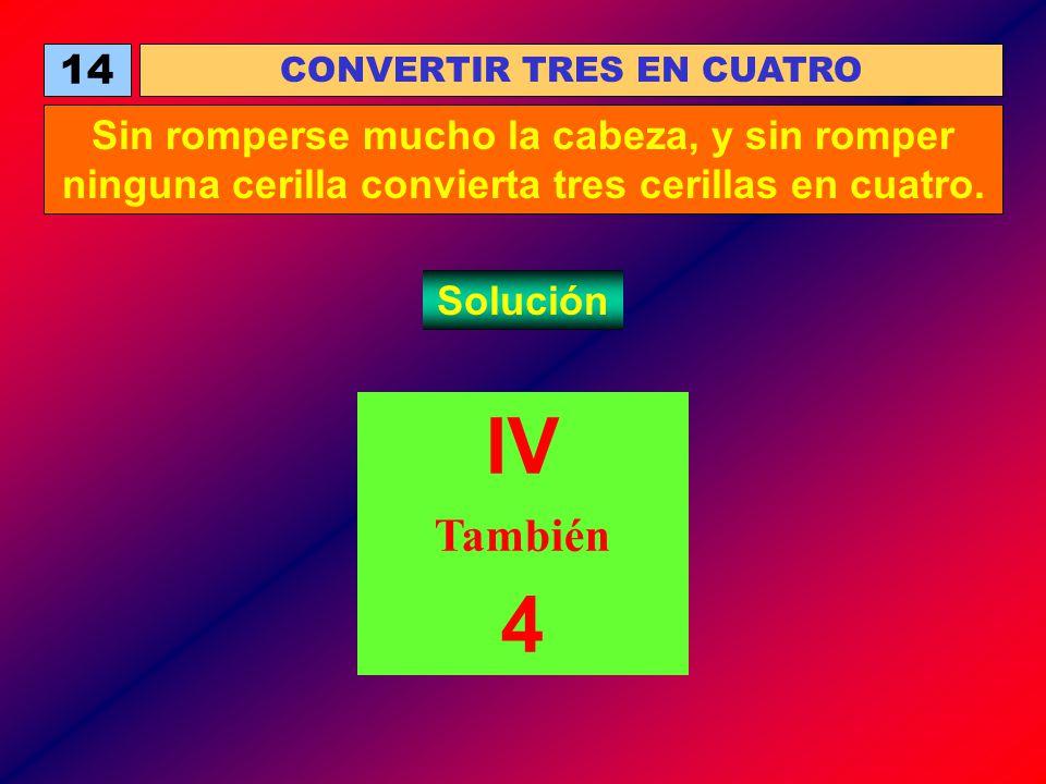 CONVERTIR TRES EN CUATRO