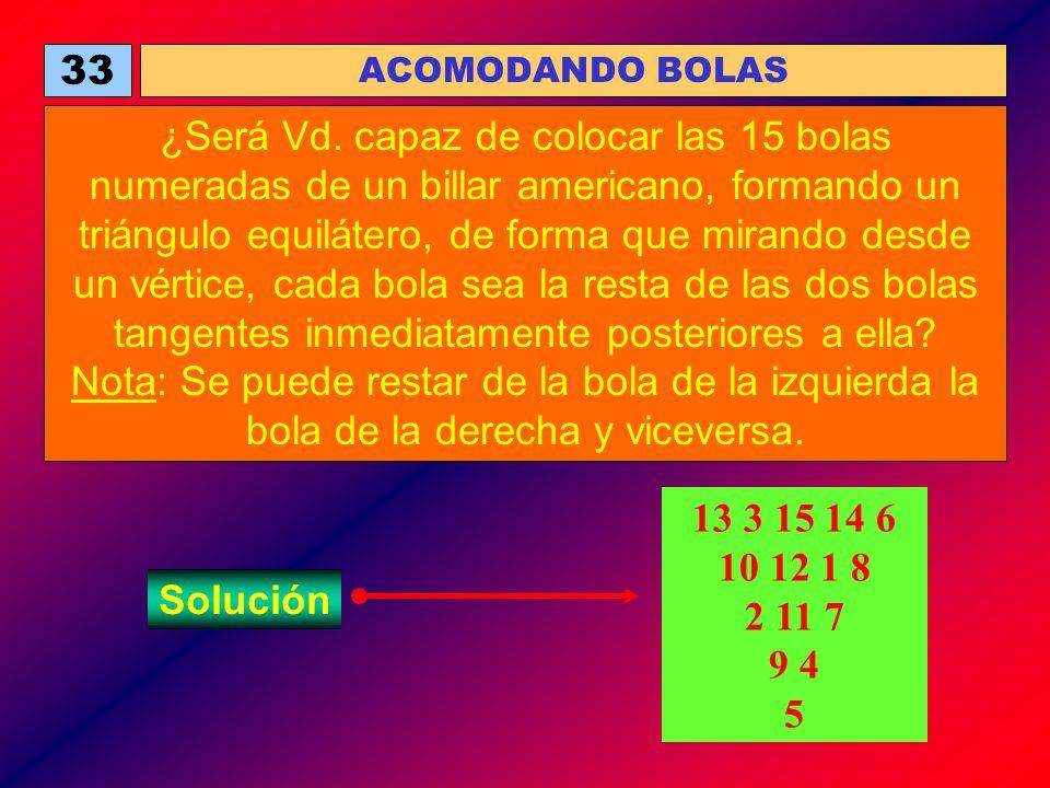 33 ACOMODANDO BOLAS.