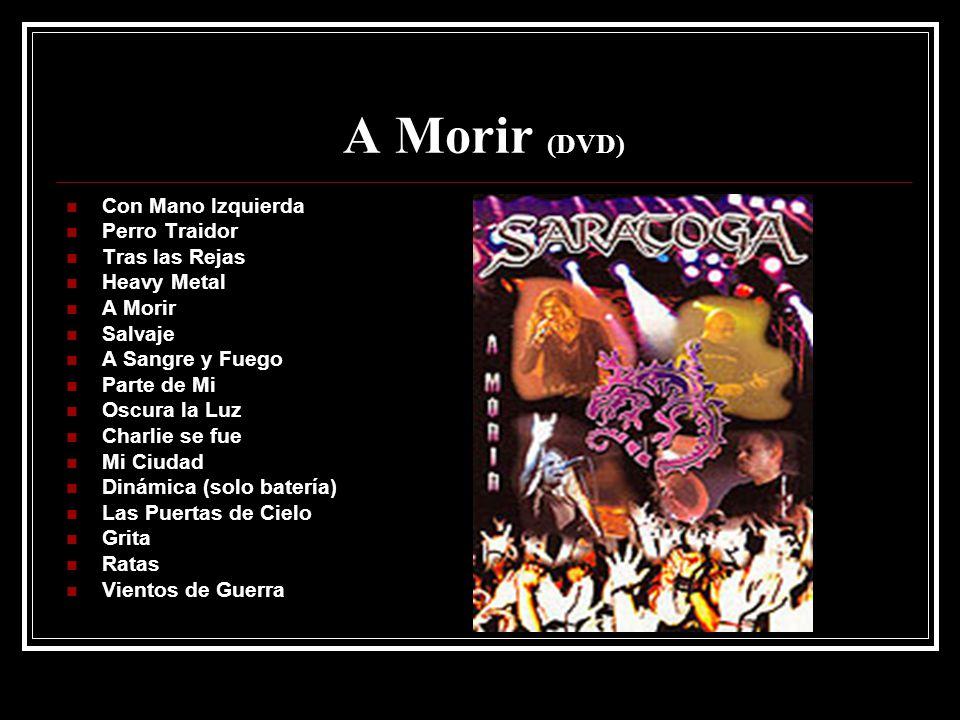 A Morir (DVD) Con Mano Izquierda Perro Traidor Tras las Rejas